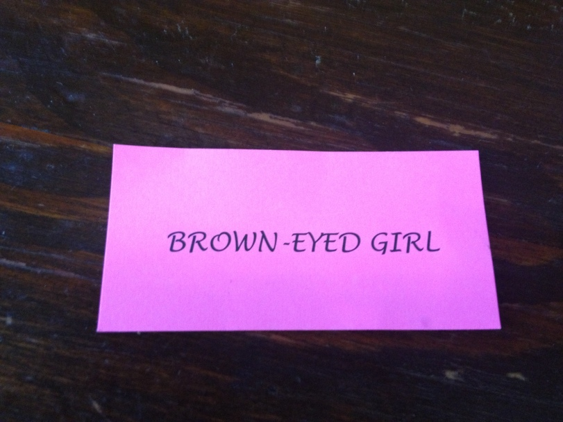Since I do indeed have brown eyes, this was fitting.